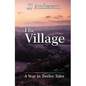 The Village: A Year in Twelve Tales