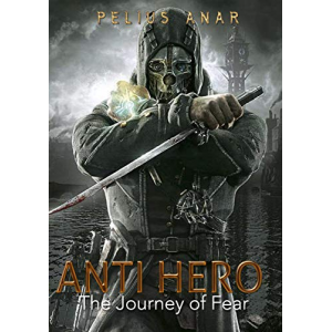Anti Hero: Journey of Fear