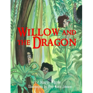 Willow and the Dragon: with Activities
