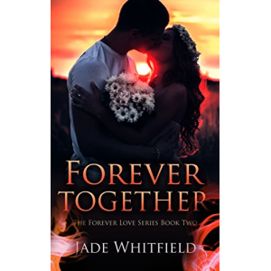 Forever Together (The Forever Love Series Book 2)