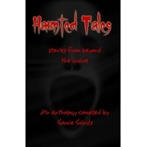 Haunted Tales: stories from beyond the grave