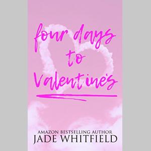 Four Days To Valentine's