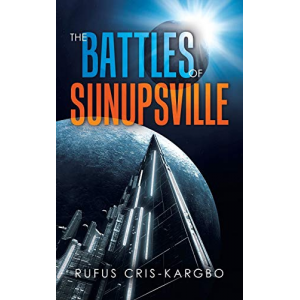 The Battles of Sunupsville