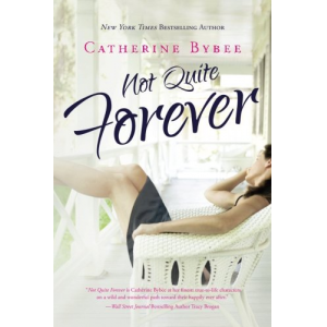 Not Quite Forever (Not Quite series)