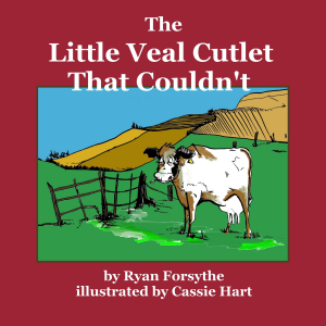 The Little Veal Cutlet That Couldn't