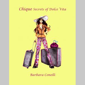Chique Secrets of Dolce Vita