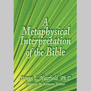 A Metaphysical Interpretation of the Bible