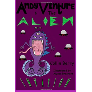 Andy Venture and the Alien Invasion (Volume 2)