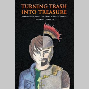 Turning Trash Into Treasure: Marcos Longinus