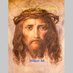 Jesus Christ, Son of Man