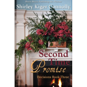 Decision Book Three: Second Time Promise (Decisions) (Volume 3)