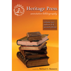 Heritage Press: Annotative Bibliography Volume 2
