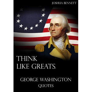 Think like greats.: George Washington Quotes