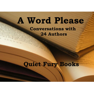A Word Please: Conversations With 24 Authors