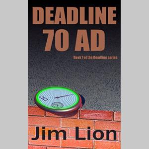 Deadline 70 AD: Book 1 of the Deadline series