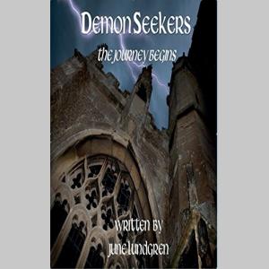 Demon Seekers: The Journey Begins