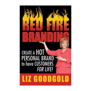 Red Fire Branding: Create A Hot Personal Brand to have Customers for Life