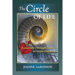 The Circle of Life - A Journey Through Grief to Understanding