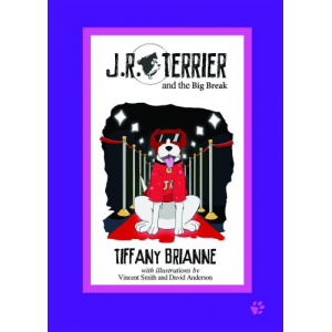 JR Terrier and the Big Break (JR Terrier and Friends)