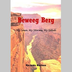 Beweeg Berg (Mountain Move): My Lewe, My Storms, My Geluk