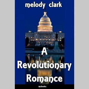 A Revolutionary Romance