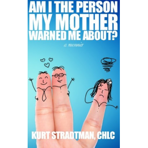 Am I The Person My Mother Warned Me About?: Coming of Age. Coming Out. Coming to Terms.