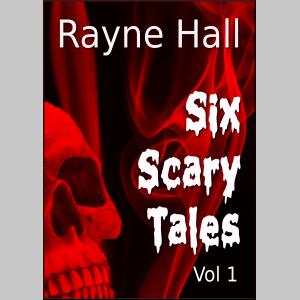 Six Scary Tales Vol 1