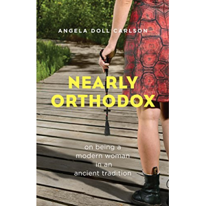 Nearly Orthodox: On being a modern woman in an ancient tradition