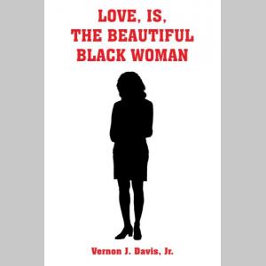 Love,Is,The Beautiful Black Woman