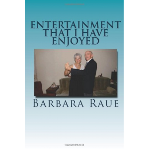 Entertainment That I Have Enjoyed: The Life and Times of Barbara (Volume 2)