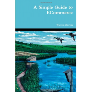 A Simple Guide To Ecommerce