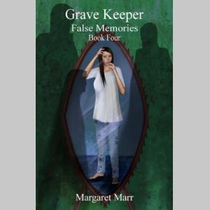 Grave Keeper: False Memories