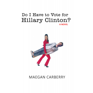 Do I Have To Vote For Hillary Clinton?