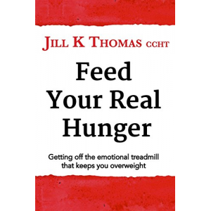Feed your real hunger: Getting off the emotional treadmill that keeps you overweight
