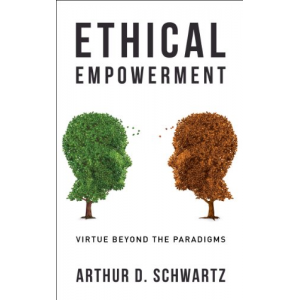 Ethical Empowerment: Virtue Beyond the Paradigms