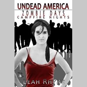 Zombie Days, Campfire Nights (Undead America)