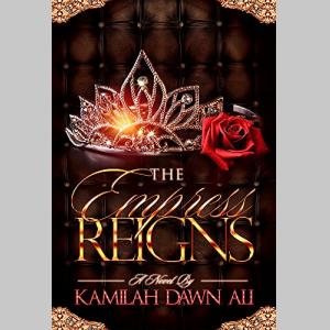 The Empress Reigns