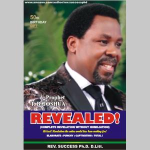 Revealed! Prophet T.B. Joshua of Emmanuel TV FAME