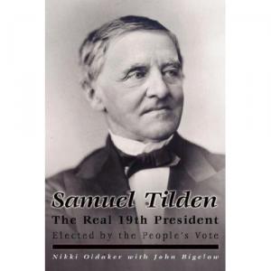 Samuel Tilden, the Real 19th President