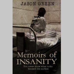 Memoirs of Insanity