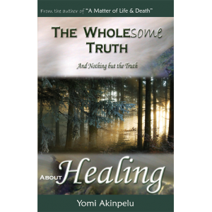 The Wholesome Truth about Healing