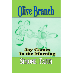 Olive Branch (joy comes in the morning)