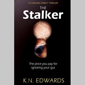 The Stalker: A Chilling Debut Thriller