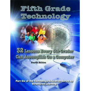 Fifth Grade Technology: 32 Lessons Every Fifth Grader Can Do