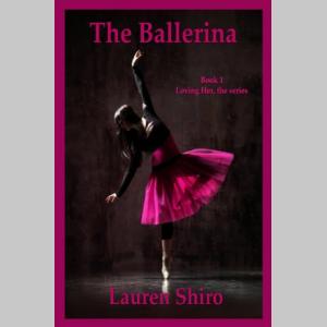 The Ballerina (Loving Her Book 1)