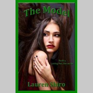 The Model (Loving Her Book 4)