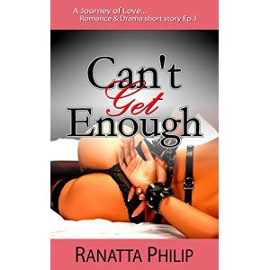 Can't Get Enough Ep3: Journey of Love Romance & Drama short story