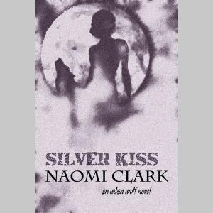Silver Kiss (Urban Wolf Bk 1)