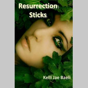 Resurrection Sticks