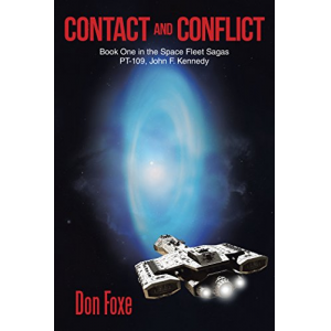 Contact and Conflict: Book One in the Space Fleet Sagas
